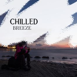 Album cover of 2019 Chilled Breeze