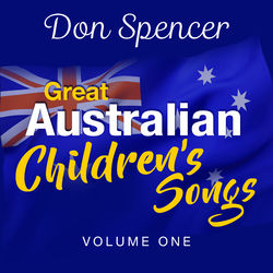 Great Australian Children's Songs Vol 1