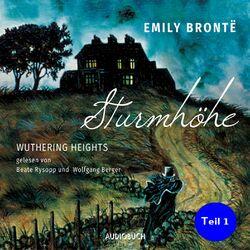 Sturmhöhe - Wuthering Heights, Teil 1 (Ungekürzte Lesung) Audiobook