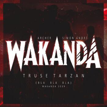 Wakanda 2019 (Bla Bla Bla) cover