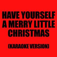 Merry Little Christmas 2011.Karaoke Ameritz Have Yourself A Merry Little Christmas