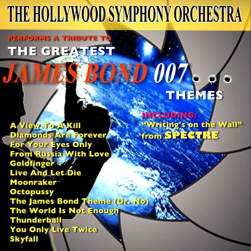Hollywood Symphony Orchestra: The Greatest James Bond 007 Themes