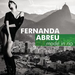Download Fernanda Abreu - Made in Rio 2016