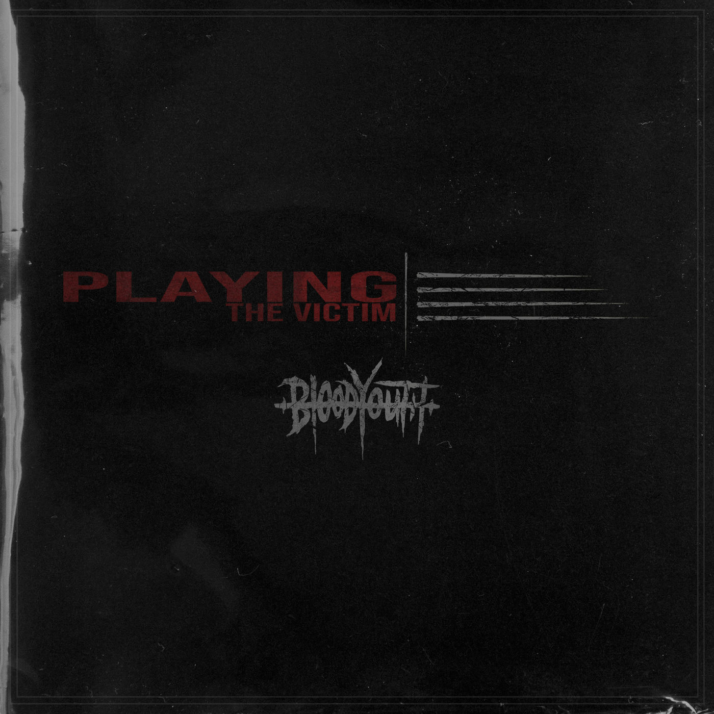 Blood Youth - Playing the Victim [single] (2019)