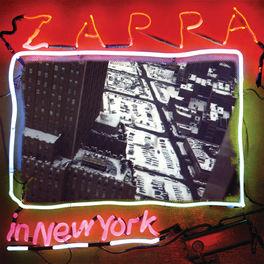 Frank Zappa - Zappa In New York (40th Anniversary / Deluxe Edition)
