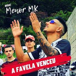 Música A Favela Venceu - MC Menor MK (2020) Download