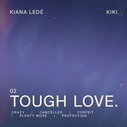 Kiana Ledé – Tough Love 2020 CD Completo