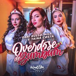 Overdose de Bumbum – Dani Russo part MILA e Tainá Costa