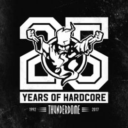 Album cover of Thunderdome 25 Years Of Hardcore