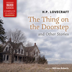 The Thing on the Doorstep and Other Stories (Unabridged) Audiobook