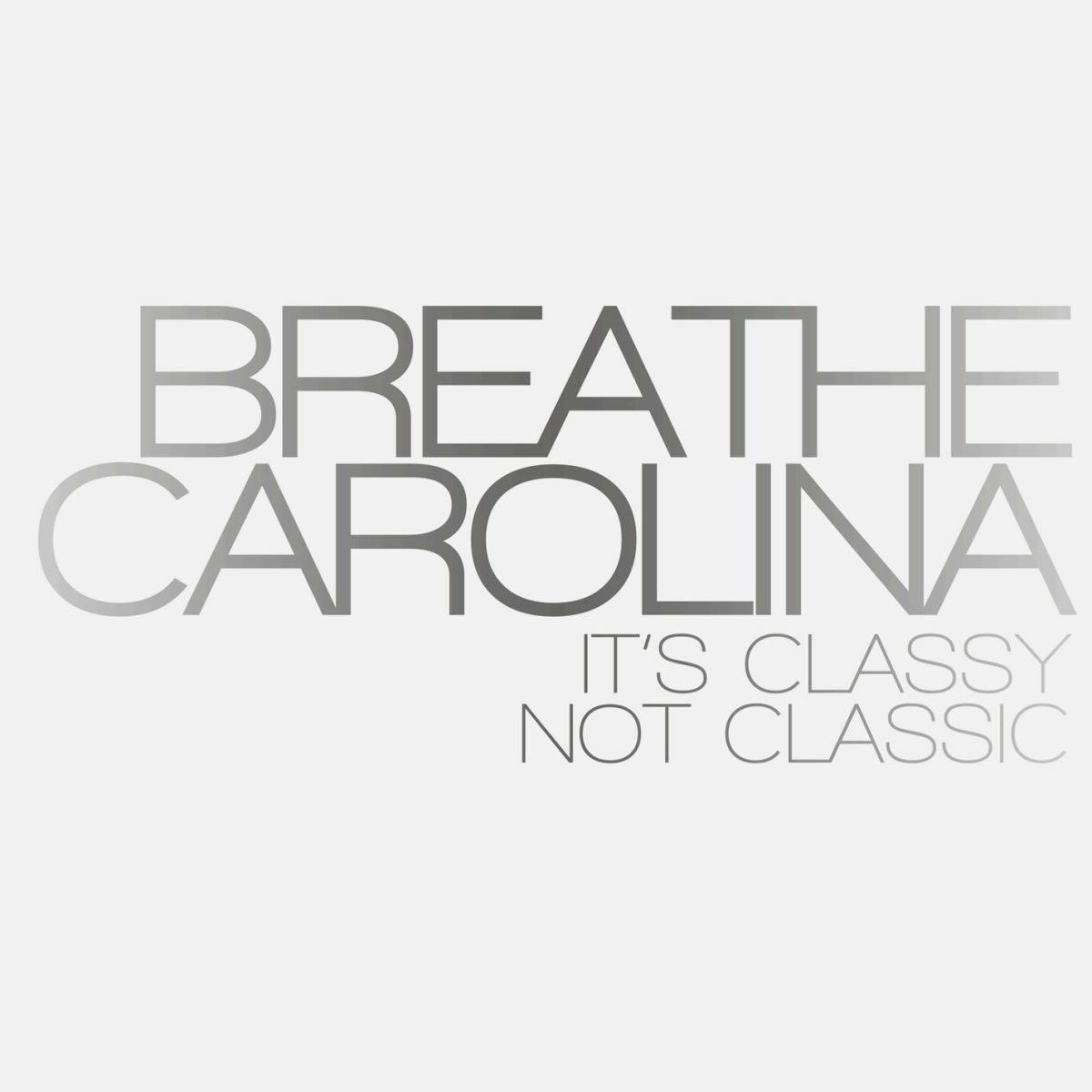Breathe Carolina - It's Classy, Not Classic (2008)