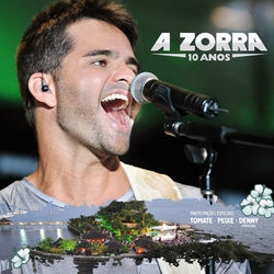 Download A Zorra - Vem Sorrindo e me Beija