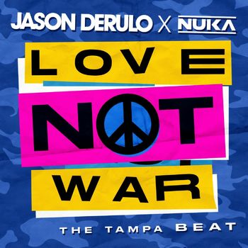 Love Not War (The Tampa Beat) cover