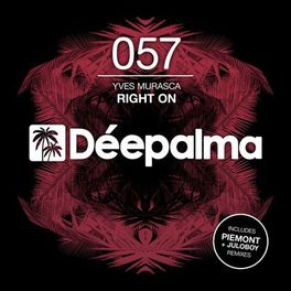 Album cover of Right On (Incl. Piemont & Juloboy Remixes)