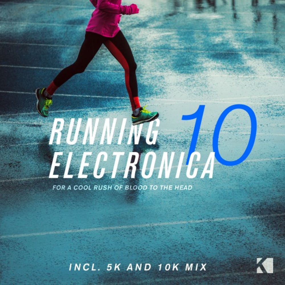 Baixar Running Electronica, Vol. 10 (For a Cool Rush of Blood to the Head), Baixar Música Running Electronica, Vol. 10 (For a Cool Rush of Blood to the Head) - Various Artists 2018, Baixar Música Various Artists - Running Electronica, Vol. 10 (For a Cool Rush of Blood to the Head) 2018