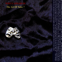 A Time To Fear Whos Afraid Art Of Noise Deezer