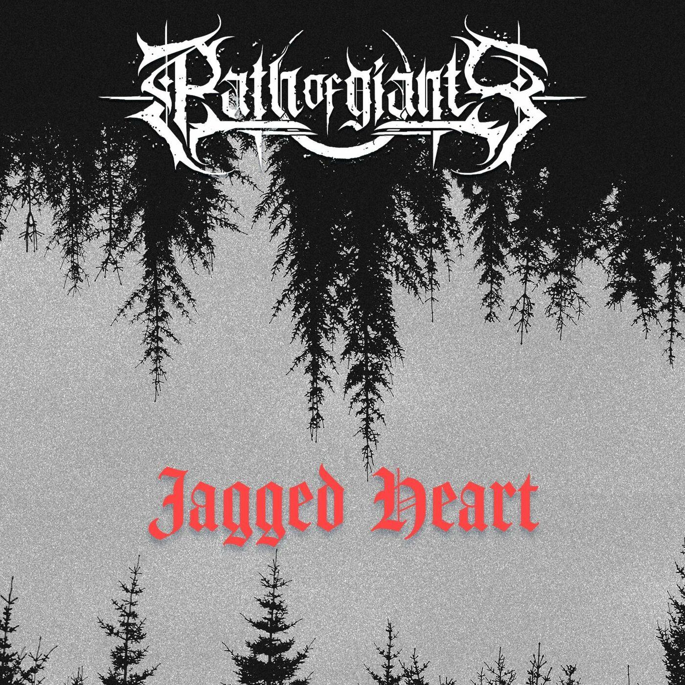 Path of Giants - Jagged Heart [single] (2020)