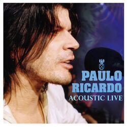 Paulo Ricardo – Paulo Ricardo Ao Vivo 2005 CD Completo