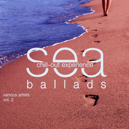 Album cover of Sea Ballads (Chill Out Experience), Vol. 2