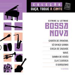 Coleção Ouça, Toque E Cante – Bossa Nova 2006 CD Completo