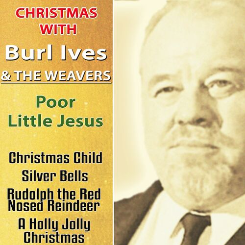 Burl Ives Christmas.Burl Ives The Weavers Christmas With Burl Ives The