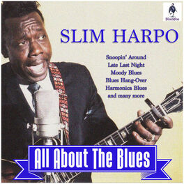 Album cover of Slim Harpo - All About The Blues