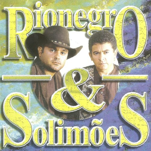 Baixar CD Rionegro & Solimões – Rionegro & Solimões (2013) Grátis