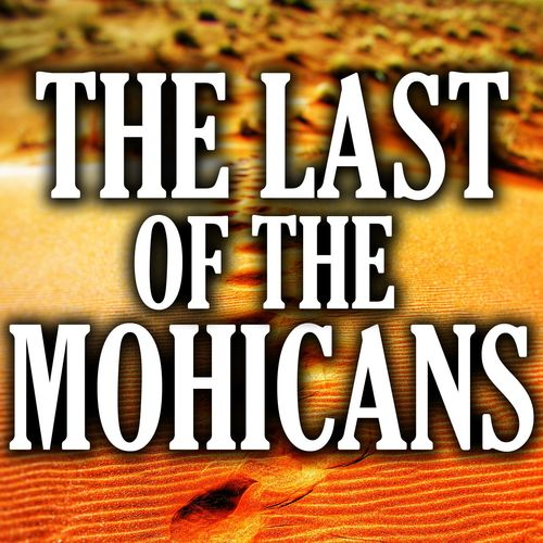 The Picture Soundtrack Giants: The Last of the Mohicans