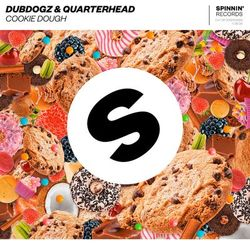 Cookie Dough – Dubdogz feat Quarterhead