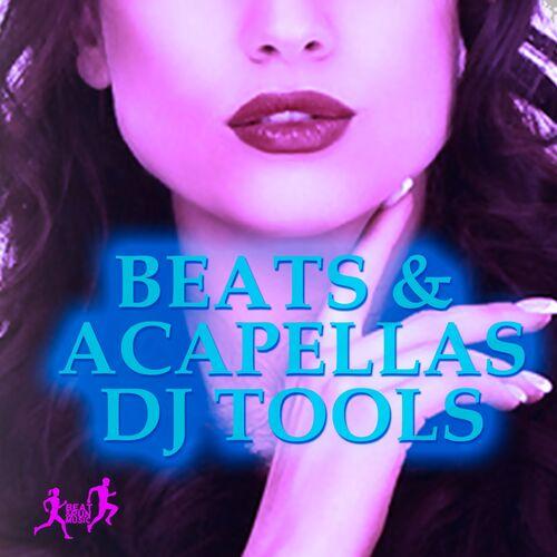 Various Artists: Beats & Acapellas DJ Tools – Strimovanje