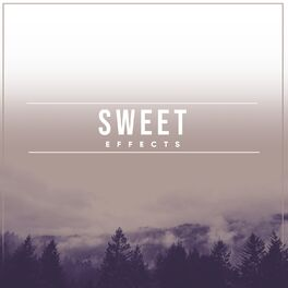 Album cover of Sweet Effects
