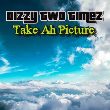 Take Ah Picture cover