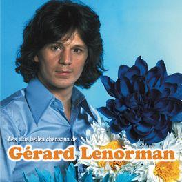 Album cover of Les plus belles chansons de Gérard Lenorman