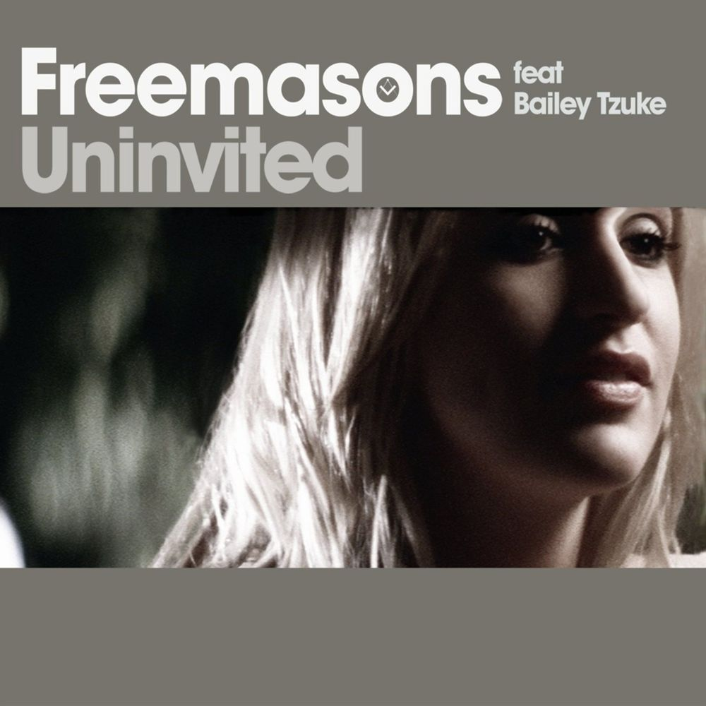 Uninvited (feat. Bailey Tzuke) (Freemasons After Hours Mix)