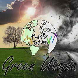 Album cover of Green Utopia