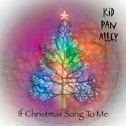 If Christmas Sang to Me