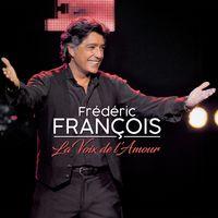 fr233d233ric fran231ois la voix de lamour musique en