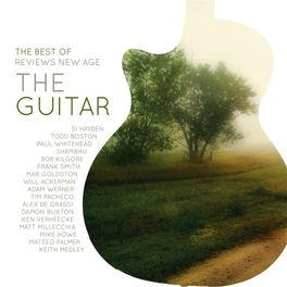 Various Artists - The Best of Reviews New Age: The Guitar