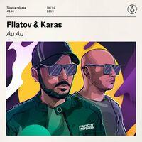 Au Au (Record Mix) - FILATOV - KARAS