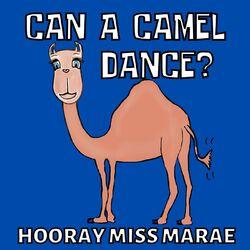 Can a Camel Dance?