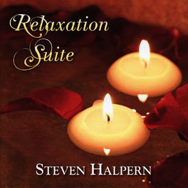 Steven Halpern - Relaxation Suite (Featuring David Darling)