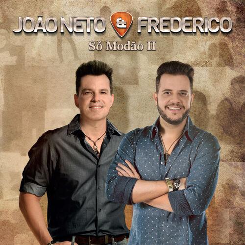 Baixar CD Só Modão Il, Vol. 2 (Ao Vivo) – Joao Neto & Frederico (2015) Grátis