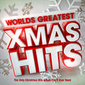 Worlds Greatest Xmas Hits - The Only Christmas Hits Album You'll Ever Need · Christmas Hits Collective