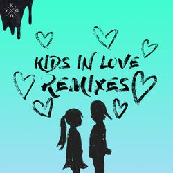 Kygo – Kids in Love (Remixes) 2018 CD Completo