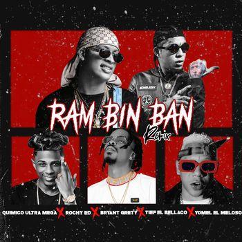 Ran Bim Bam (with Rochy RD, Yomel El Meloso, Bryant Grety, Tief El Bellaco) cover