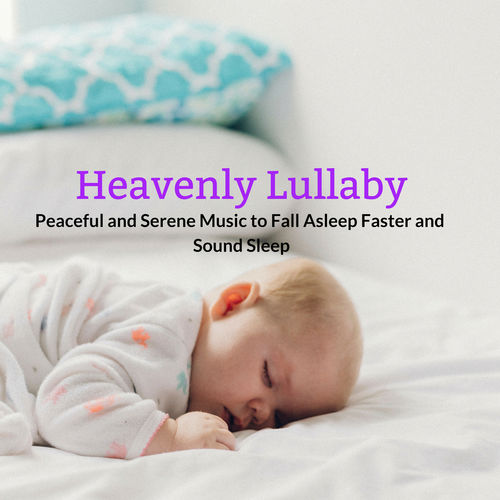 Ambient 11: Heavenly Lullaby - Peaceful And Serene Music To Fall