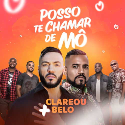 Baixar Música Posso Te Chamar de Mô – Grupo Clareou, Belo (2018) Grátis