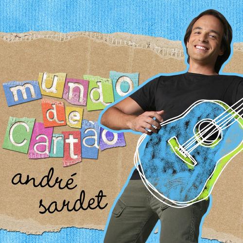 André Sardet – Mundo de Cartão 2008 CD Completo