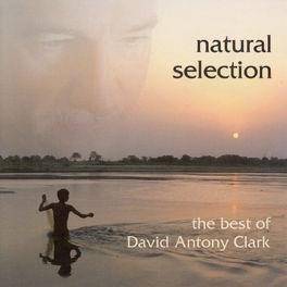 David Antony Clark - Clark, David Antony: Natural Selection