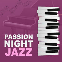 Twilight Romantic Music Zone: Passion Night Jazz – Sexy Jazz